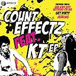K.T. Count Effectz Feat. Kt Ep
