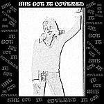 Don T. She Got It Covered - Single