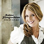 Jaime Jamgochian Sing Of Our God (Performance Track)