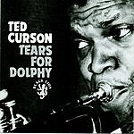 Ted Curson Tears For Dolphy
