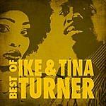 Ike & Tina Turner Best Of Ike & Tina Turner