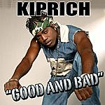 Kiprich Good And Bad