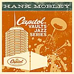 Hank Mobley The Capitol Vaults Jazz Series