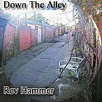 Rev Hammer Down The Alley