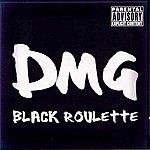 DMG Black Roulette
