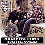 5th Ward Boyz Gangsta Funk Screwed & Chopped (Explicit)