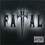 Fatal Fatal (Explicit)