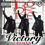 Do Or Die Victory Chopped & Screwed (Explicit)