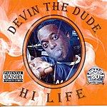 Devin The Dude Hi Life