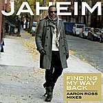Jaheim Finding My Way Back (Aaron Ross Remixes)