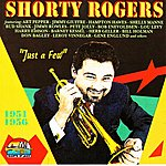 Shorty Rogers Just A Few (Giants Of Jazz)