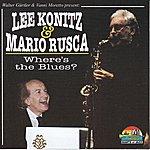 Lee Konitz Where's The Blues? (Giants Of Jazz)