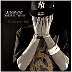 Runaway Nouvelle Ère