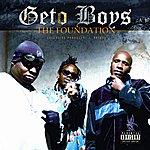 Geto Boys The Foundation