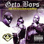 Geto Boys The Foundation Screwed