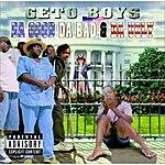 Geto Boys Da Good Da Bad & Da Ugly