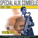 Alix Combelle Special Alix Combelle (1938 - 1950)
