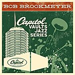 Bob Brookmeyer The Capitol Vaults Jazz Series