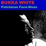 Bukka White Patchman Farm Blues