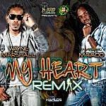 Wayne Marshall My Heart Remix Featuring Mavado