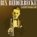 Bix Beiderbecke Clarinet Marmalade