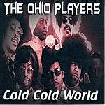 Ohio Players Cold Cold World