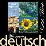 Edith Prock Wir Singen Deutsch - Meine Schönsten Volks- Und Wanderlieder