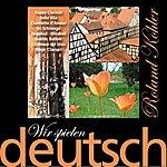 Roland Kohler Wir Spielen Deutsch - Clarinette D'amour