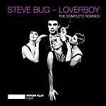 Steve Bug Loverboy (The Complete Remixes)