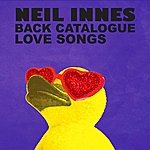 Neil Innes Neil Innes Back Catalogue - Love Songs