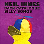 Neil Innes Neil Innes Back Catalogue - Silly Songs