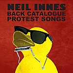 Neil Innes Neil Innes Back Catalogue - Protest Songs
