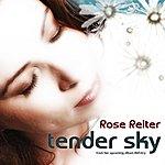 Rose Reiter Tender Sky