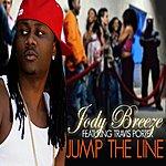 Jody Breeze Jump The Line Ft. Travis Porter Clean Ver.