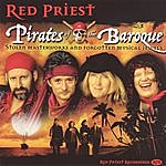 Red Priest Pirates Of The Baroque
