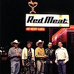 Red Meat We Never Close
