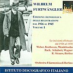 Wilhelm Furtwängler Orchestral Music - Weber, C.m. Von / Beethoven, L. Van / Mendelssohn, Felix (Chronological Edition Of Recordings From 1926-1945, Vol. 1)