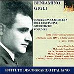 Beniamino Gigli Opera Arias (Tenor): Gigli, Beniamino - Boito, A. / Puccini, G. / Ponchielli, A. / Mascagni, P. (Collection Of Opera Highlights, Vol. 1) (1918-1923)