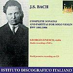 George Enescu Bach: Violin Sonatas And Partitas Nos. 1-3 (Enesco) (1940)