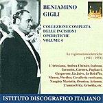 Beniamino Gigli Opera Arias (Tenor): Gigli, Beniamino - Cilea, F. / Giordano, U. / Mascagni, P. (Complete Collection Of Opera Highlights, Vol. 4) (1941-1951)