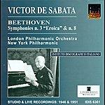 Victor De Sabata Beethoven, L. Van: Symphonies Nos. 3 And 8 (De Sabata) (1946, 1951)