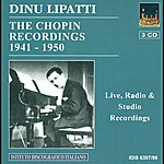 Dinu Lipatti Chopin, F.: Piano Music (Dinu Lipatti - The Chopin Recordings) (1941-1950)