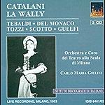 Renata Tebaldi Catalani, A.: Wally (La) [Opera] (1953)