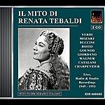 Renata Tebaldi Opera Arias (Soprano): Tebaldi, Renata - Verdi, G. / Puccini, G. / Gounod, C.-F. / Mozart, W.a. / Boito, A. / Catalani, A. (Tebaldi) (1949-1953)