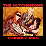 The Hutchinsons Terrible Man - Single