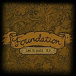 The Foundation Let It Roll Ep