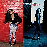 Stacie Rose Alter-Ego Ep's