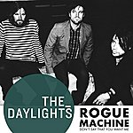 The Daylights Rogue Machine (Don't Say That You Want Me)