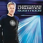 Christopher Lawrence Rush Hour (Continuous Dj Mix By Christopher Lawrence)