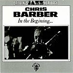Chris Barber In The Beginning